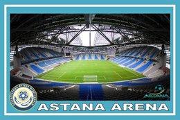CARTE DE STADE.  ASTANA  KAZAKHSTAN   ASTANA  ARENA# CS. 172 - Fútbol