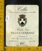 Etichetta Vino Liquore Pinot Nero Collio Villa S. Giovanni-Gradisca D'Isonzo GO - Etichette