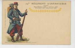 MILITARIA - REGIMENTS - Le 79ème REGIMENT D'INFANTERIE - Regiments
