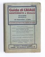 Turismo Piemonte - Guida Di Casale Monferrato E Dintorni - Anno I - Ed. 1930 - Libros, Revistas, Cómics
