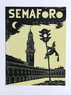 Casale - Semaforo Rivista Di Vita Cittadina - Numero Unico - Carnevale 1953 - Libros, Revistas, Cómics