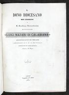 Dono Diocesano Dei Casalesi A Mons. Luigi Nazari Di Calabiana - Casale 1867 RARO - Libros, Revistas, Cómics