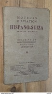 Moteurs D'aviation Hispano-Suiza Description Fonctionnement Réglage Entretien ( Moteur D' Avion ) - Aviation