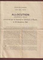 ALLOCUTION Prononcée Par Le Général DE GAULLE, Le 20 Décembre 1960 Pour L' Indépendance Ou Non De L' ALGERIE - 4 Photos - Documentos Históricos