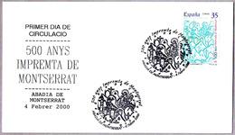 500 Años IMPRENTA DE MONTSERRAT - 500 Years PRINT OF MONTSERRAT. SPD/FDC Monserrat 2000 - Escritores
