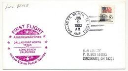 ETATS UNIS - Premier Vol AMERICAN AIRLINES - Dallas / Fort Worth Texas To Long Beach California - 9/6/1983 - Luftpost