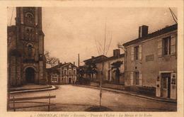 D33  ORDONNAC Place De L'Église La Mairie Et Les Écoles    ........ Carte Peu Courante - Lesparre Medoc