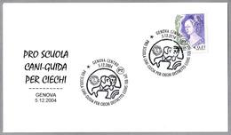 PRO ESCUELA DE PERROS-GUIA - Pro School Of Dog-guide. Genova 2004 - Handicap