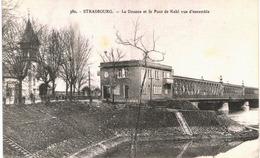 Strasbourg - La Douane Et Le Pont De Kehl Vue D'ensemble - Strasbourg