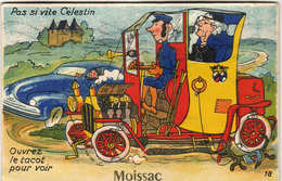 D82  MOISSAC  Pas Si Vite Célestin ......  Carte à Système Avec Dépliant De Petites Photos Complet - Moissac