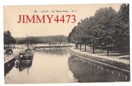 CPA - La Haute Deule En 1926 - Péniche à Quai - LILLE 59 Nord - N° 83 - Edit. Mme Veuve E. Cailieux-Gorlier Lille - Lille