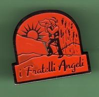 I FRATELLI ANGELI *** 1041 (80) - Pin