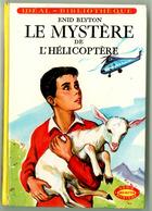 """Idéal Bibliothèque - Enid Blyton - """"Le Mystère De L'hélicoptère"""" - 1974 - Ideal Bibliotheque"""