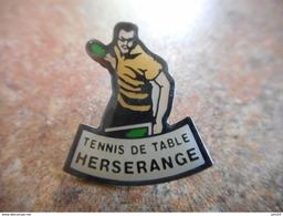 A005 -- Pin's Tennis De Table Herserange - Tennis De Table