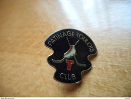 A017 -- Pin's Patinage Toulois Club - Patinage Artistique
