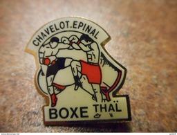 A031 -- Pin's Boxe Thai Chavelot Epinal - Boxe