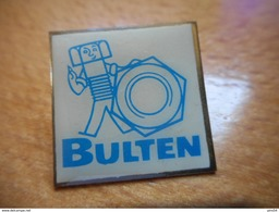 A017 -- Pin's  Bulten -- Exclusif Sur Delcampe - Merken