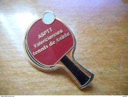 A018 -- Pin's Asptt Valenciennes - Tennis De Table