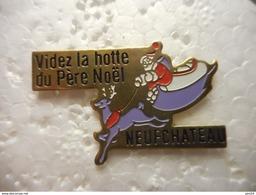 A023 -- Pin's Videz La Hotte Du Pere Noel Neufchateau - Noël