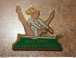 A024 -- Pin's Gymnastique La Vosgienne Epinal 1863-1993 -- Exclusif Sur Delcampe - Gimnasia