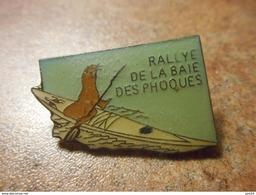A024 -- Pin's Rallye De La Baie Des Phoques - Canoë