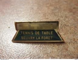 A024 -- Pin's Tennis De Table Beuvry La Foret -- Exclusif Sur Delcampe - Tennis De Table
