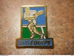 A032 -- Pin's 3615 Equipe - Tennis