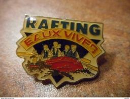 A032 -- Pin's Rafting Eaux Vives -- Exclusif Sur Delcampe - Canoë