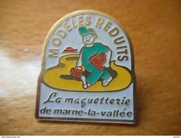 A033 -- Pin's Modeles Reduits La Maquetterie De Marne La Vallee -- Exclusif Sur Delcampe - Jeux