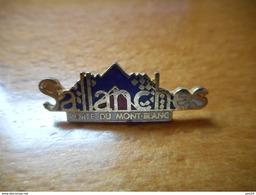 A002 -- Pin's Sallanches Porte Du Mont Blanc -- Exclusif Sur Delcampe - Città