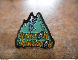 A025 -- Pin's Veteton Rinpaton La Trace -- Exclusif Sur Delcampe - Alpinismus, Bergsteigen