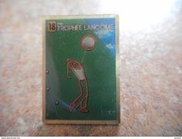 A025 -- Pin's Trophee Lancome - Golf