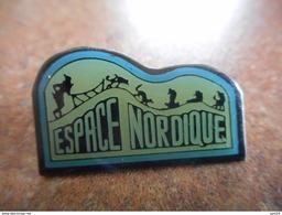 A026 -- Pin's Espace Nordique -- Exclusif Sur Delcampe - Sports D'hiver