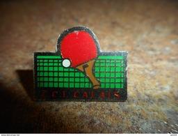 A029 -- Pin's CCI Calais - Tennis De Table