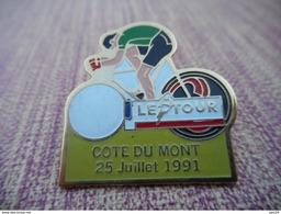 A004 -- Pin's Le Tour Cote Du Mont 25 Juillet 1991 - Cyclisme