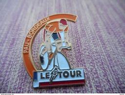 A004 -- Pin's Le Tour Pau Bordeaux - Ciclismo