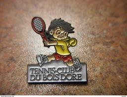 A032 -- Pin's Tennis Club Du Bois Dore - Tennis