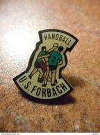 A032 -- Pin's US Forbach Handball -- Exclusif Sur Delcampe - Handball