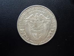 PANAMA : 1/2 BALBOA   1961    KM 26     TTB - Panama