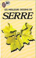 SERRE - Les Meilleurs Dessins - J'AI LU BD N°6 1986 TB - Serre