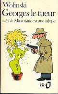 WOLINSKI - Georges Le Tueur - Folio N°581 1976 BE - Wolinski