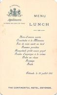 The Continental Hotel Ostende - Belgique - Pub. Eau Apollinaris - Menu Du 30.7.1910 (17.5 X 10.5 Cm) - Menus