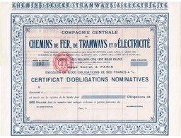 Titre Ancien - Compagnie Centrale De Chemins De Fer, De Tramways Et D'Electricité - VF * - Obligation - Chemin De Fer & Tramway