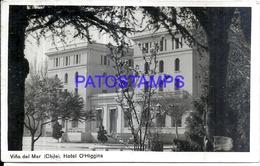 118960 CHILE VIÑA DEL MAR HOTEL O'HIGGINS PHOTO NO POSTAL POSTCARD - Chile