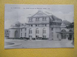 CABOURG. Le Casino. - Cabourg