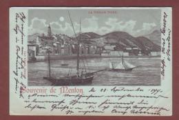 France - SOUVENIR DE MENTON - La Vieille Ville - 1899 - Clair De Lune - Menton