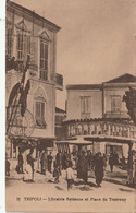 LYBIE - TRIPOLI - Librairie Syrienne Et Place Du Tramway - Libia