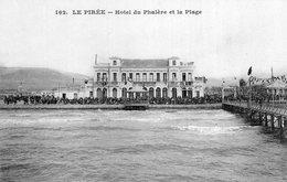 3627 Cpa Le Pirée - Hôtel Du Phalère Et La Plage - Grecia