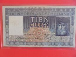 PAYS-BAS 10 GULDEN 1938 CIRCULER (B.6) - [2] 1815-… : Koninkrijk Der Verenigde Nederlanden