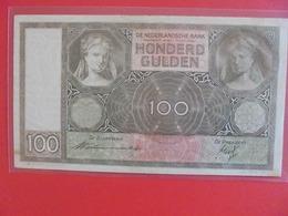 PAYS-BAS 100 GULDEN 1940 CIRCULER (B.6) - [2] 1815-… : Kingdom Of The Netherlands